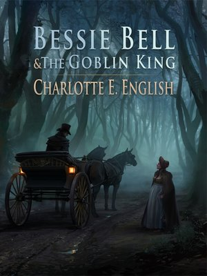 cover image of Bessie Bell and the Goblin King